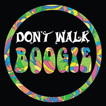 Don't Walk, Boogie!