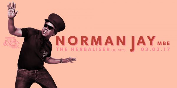 Norman Jay MBE, The Herbaliser – Brixton Jamm
